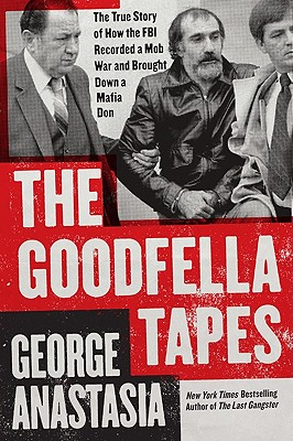 Goodfella Tapes By Anastasia, George