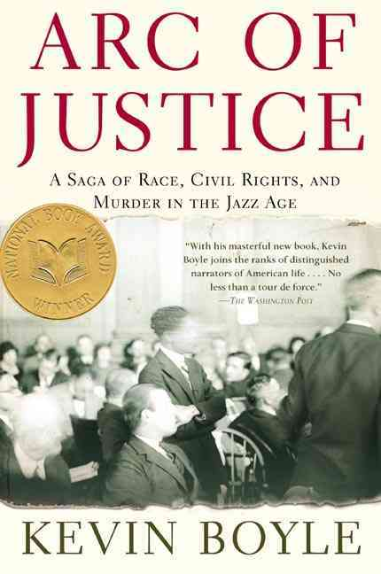 Arc Of Justice By Boyle, Kevin